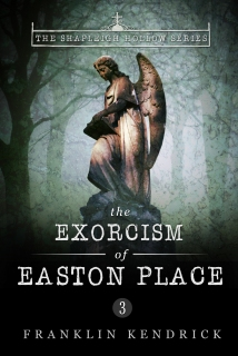The Exorcism of Easton Place (Book 3) V1