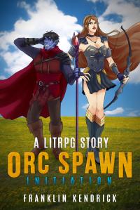 Orc Spawn Initiation